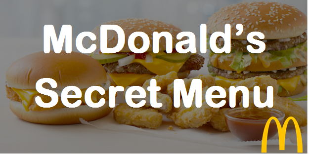 McDonalds Secret Menu