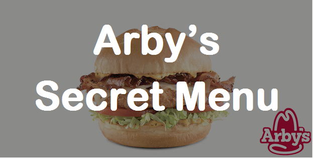 Arbys Secret Menu