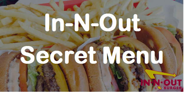 In N Out Secret Menu