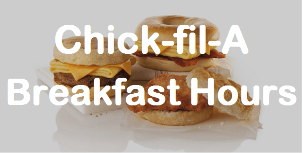 Breakfast Hours Chick-fil-A